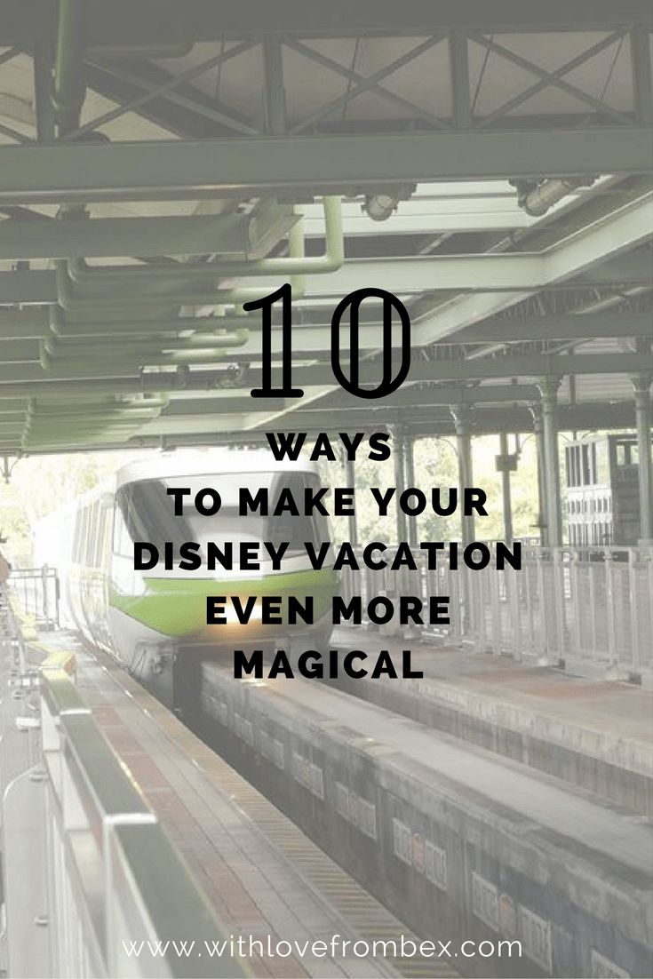 10 Tips for a Magic Vacation at Disney