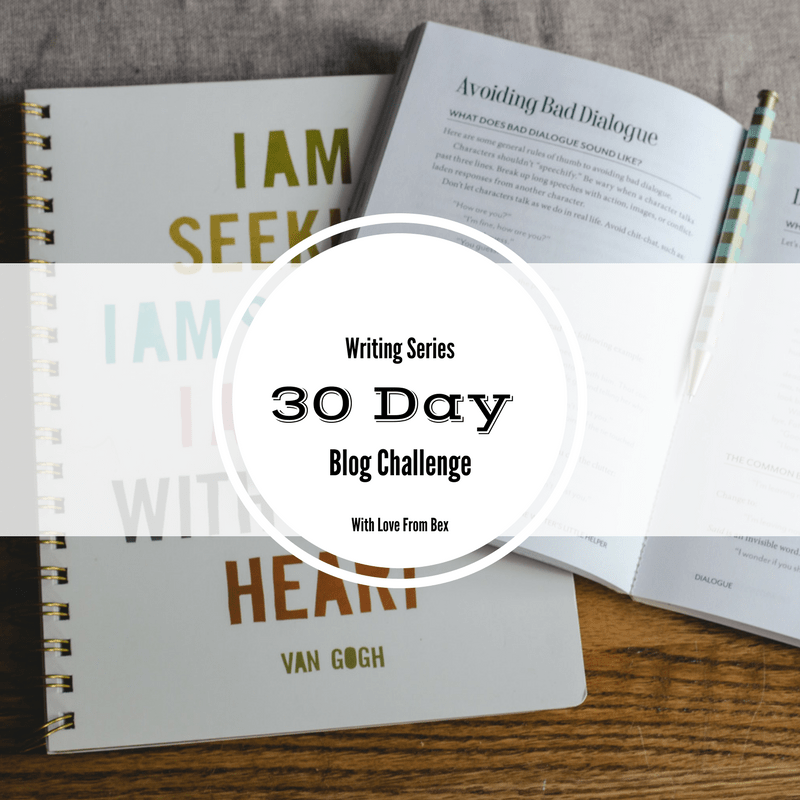 The 30 Day Blogging Challenge: Day 1