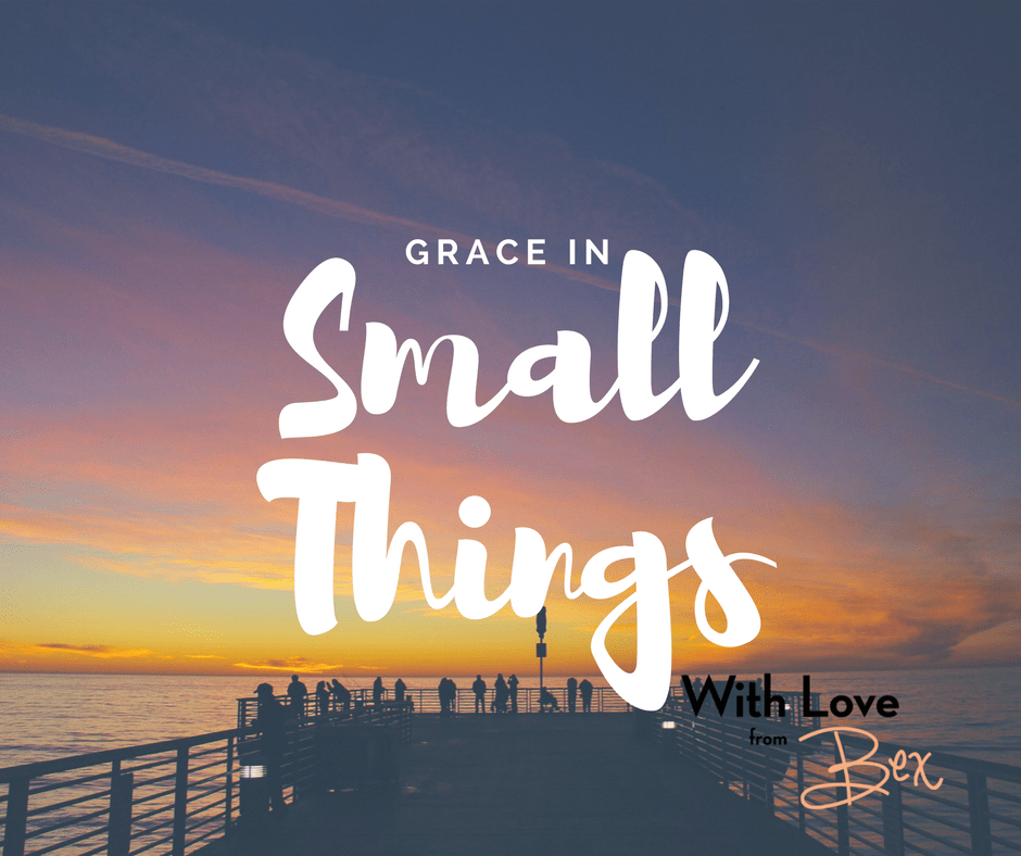 Grace in Small Things – Staying positive in a not-so-positive world