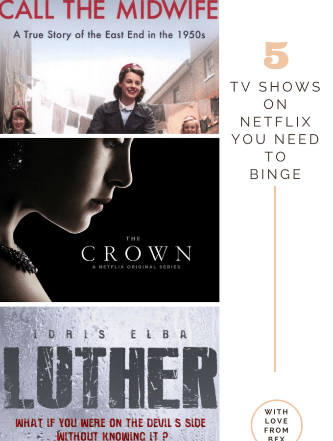5 tv shows on Netflix you should binge watch right now