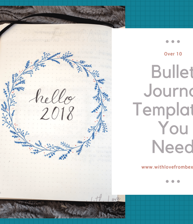 Even More Great Bullet Journal Templates That You Need This Year